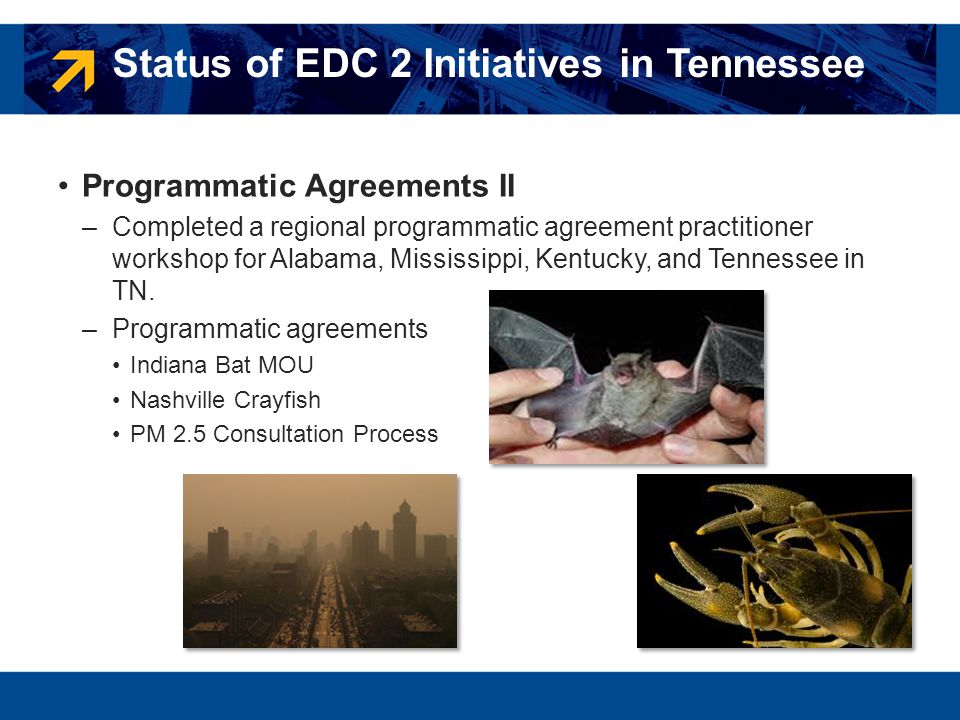 Programmatic Agreements II –Completed a regional programmatic agreement practitioner workshop for Alabama, Mississippi, Kentucky, and Tennessee in TN.