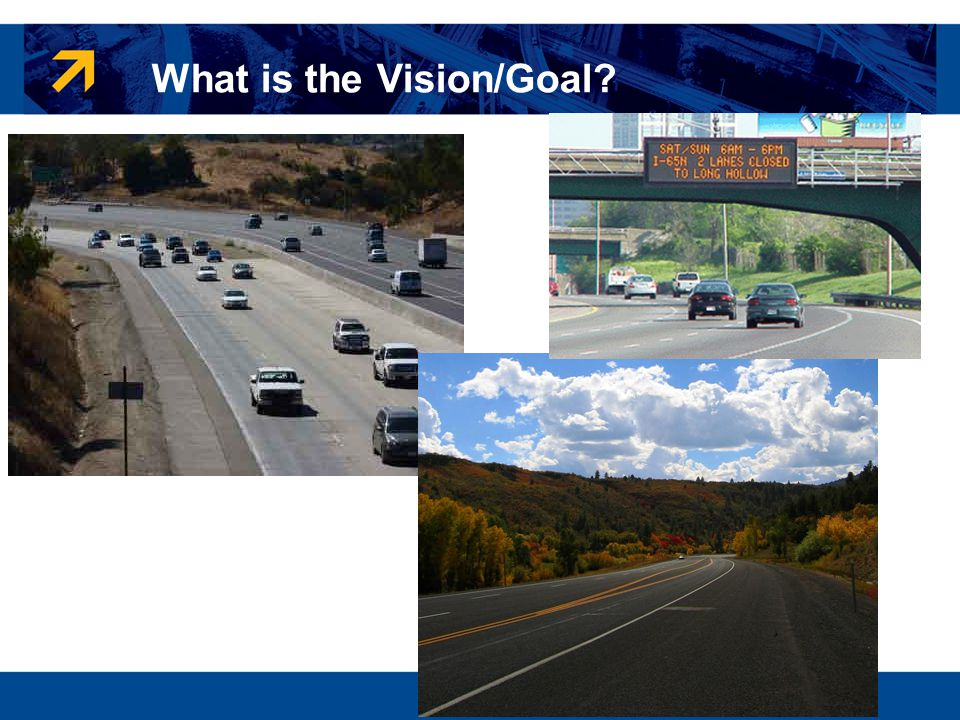 What is the Vision/Goal?