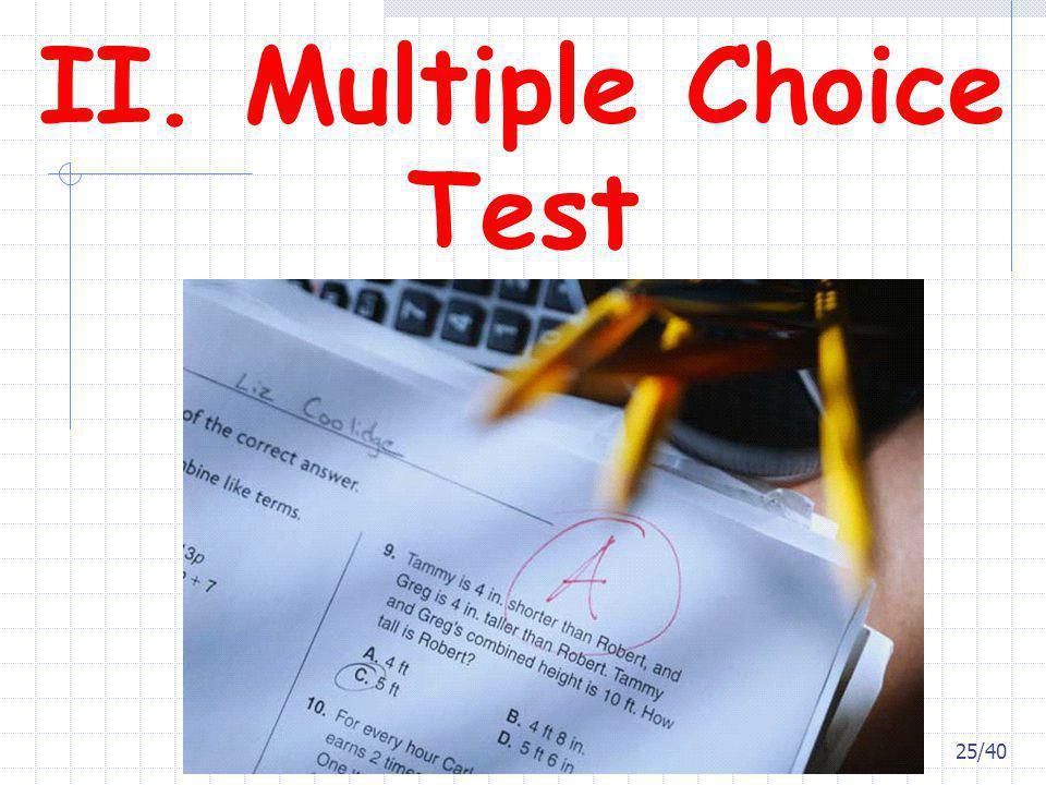 II. Multiple Choice Test 25/40