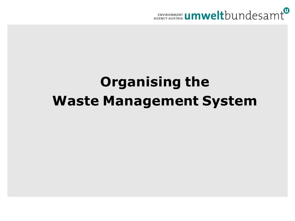 Organising the Waste Management System