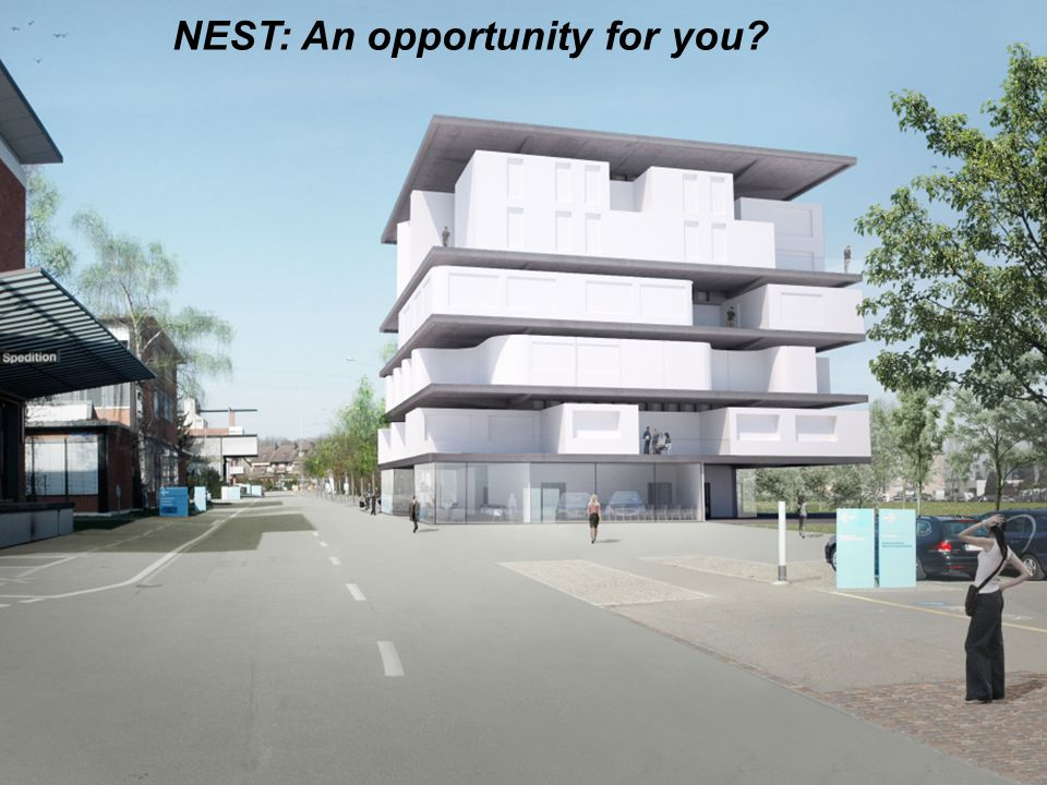 Empa / P. Gröning 23 NEST: An opportunity for you
