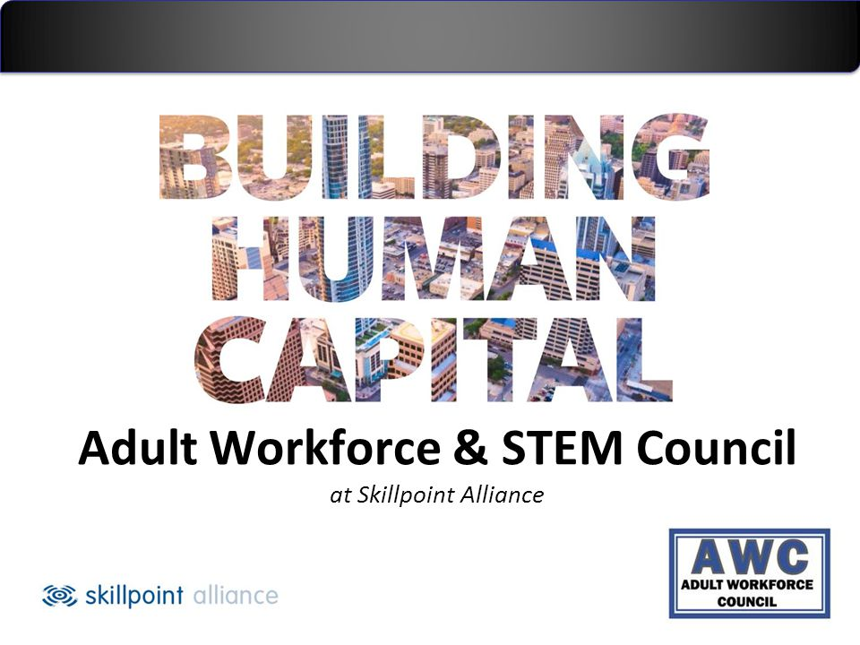 Adult Workforce & STEM Council at Skillpoint Alliance