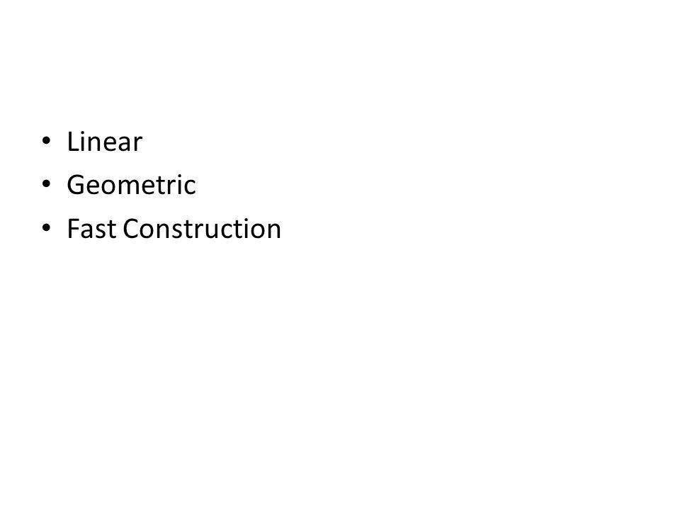 Linear Geometric Fast Construction