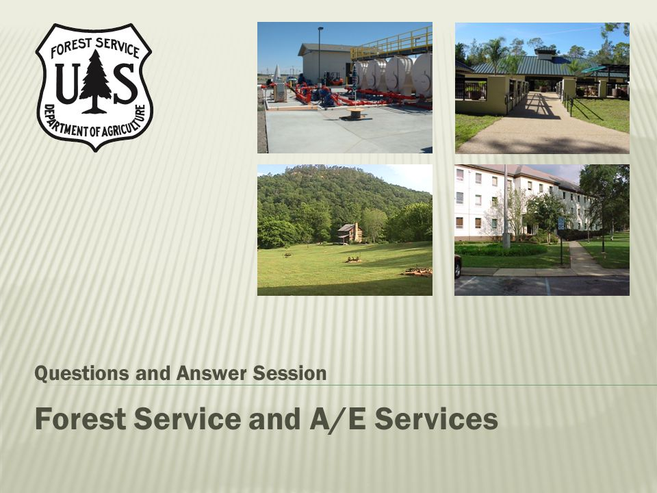 Forest Service and A/E Services Questions and Answer Session