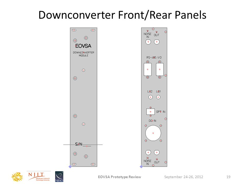 Downconverter Front/Rear Panels September 24-26, 2012EOVSA Prototype Review19