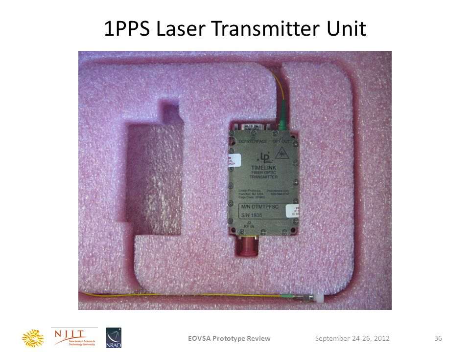 1PPS Laser Transmitter Unit September 24-26, 2012EOVSA Prototype Review36