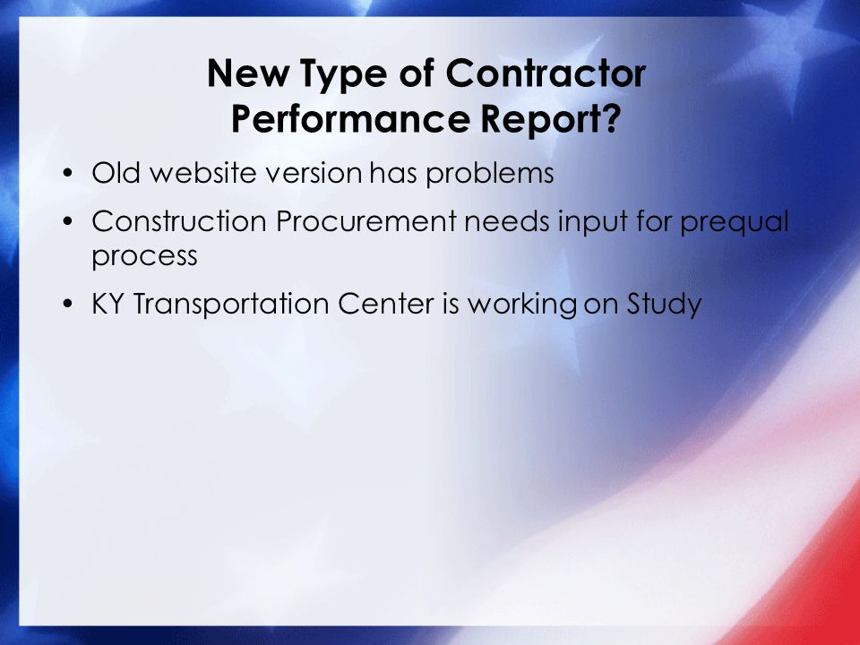 New Type of Contractor Performance Report.