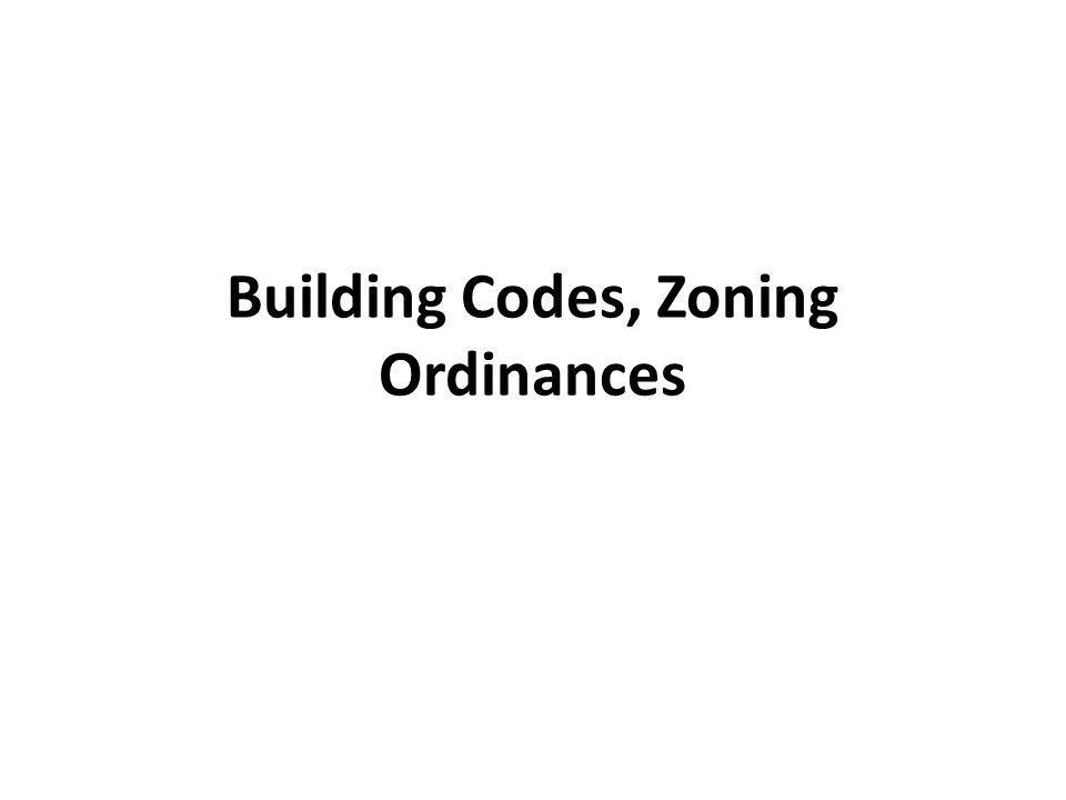 Building Codes, Zoning Ordinances