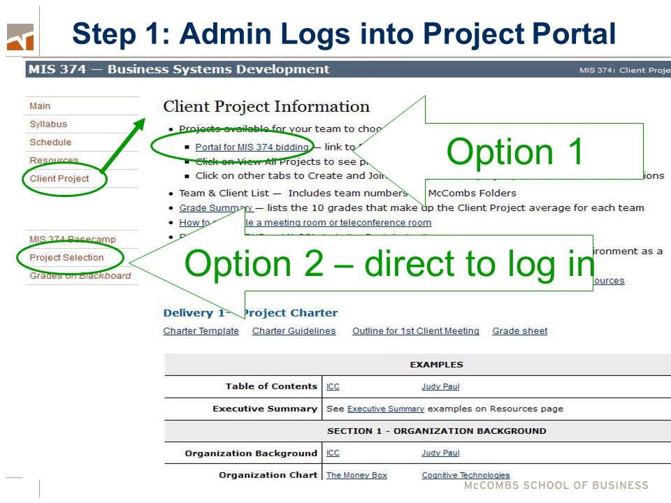 Step 1: Admin Logs into Project Portal Option 1 Option 2 – direct to log in