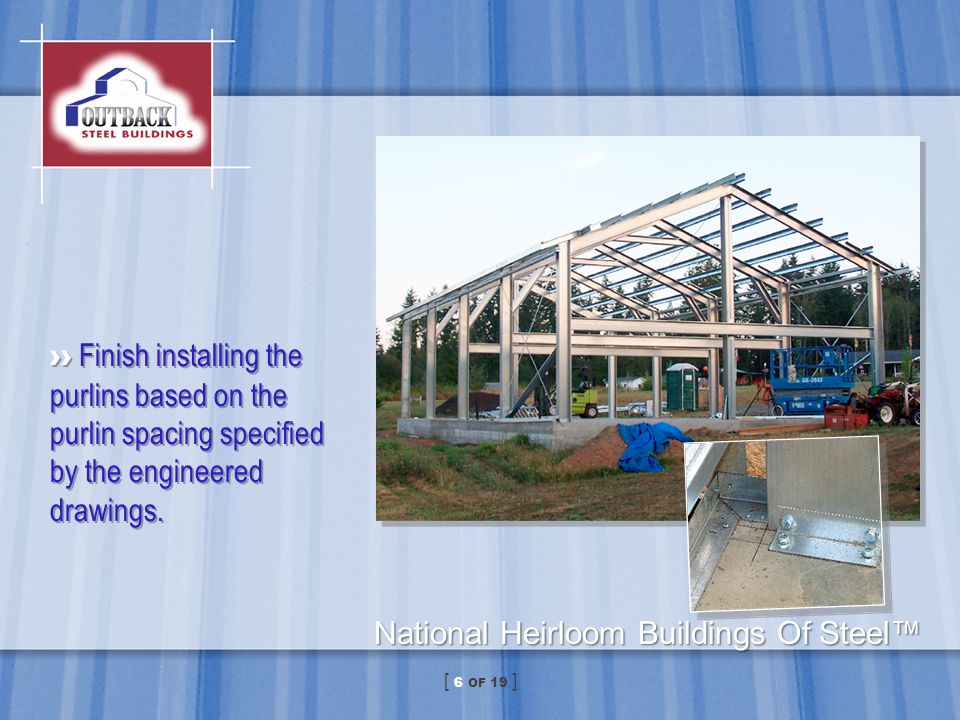 Frame all exterior sidewall and endwall girts along with window and door openings.