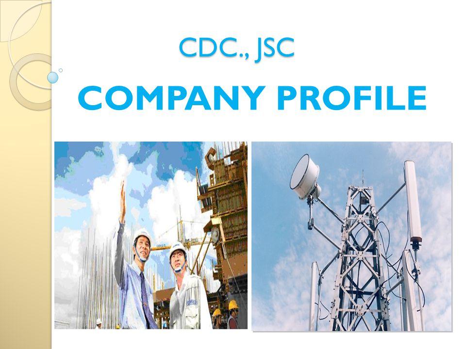 CDC., JSC COMPANY PROFILE