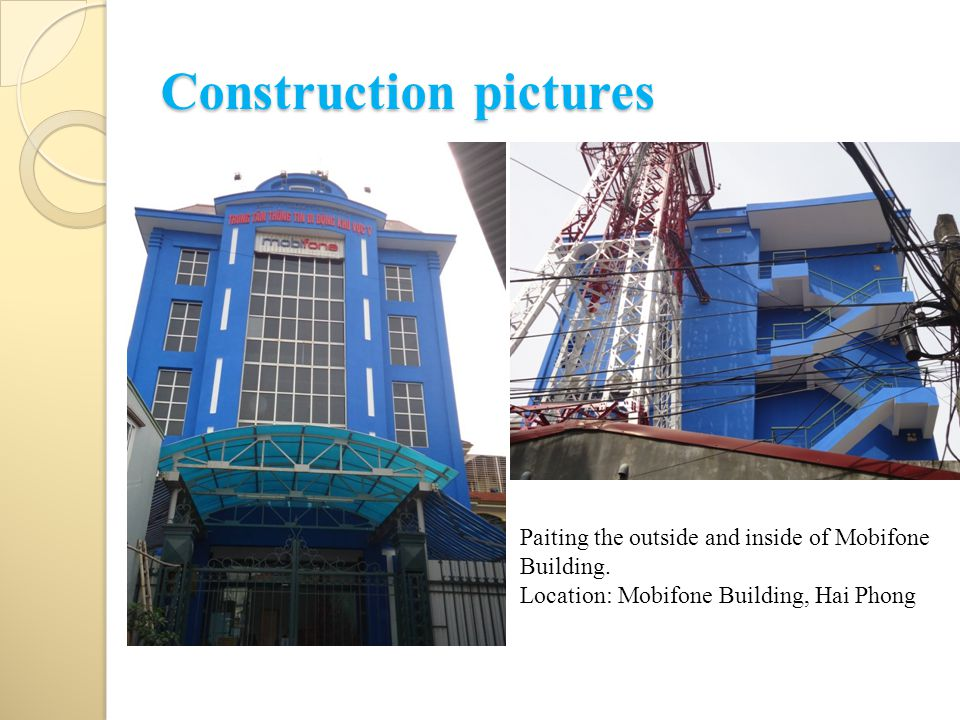 Construction pictures Paiting the outside and inside of Mobifone Building. Location: Mobifone Building, Hai Phong