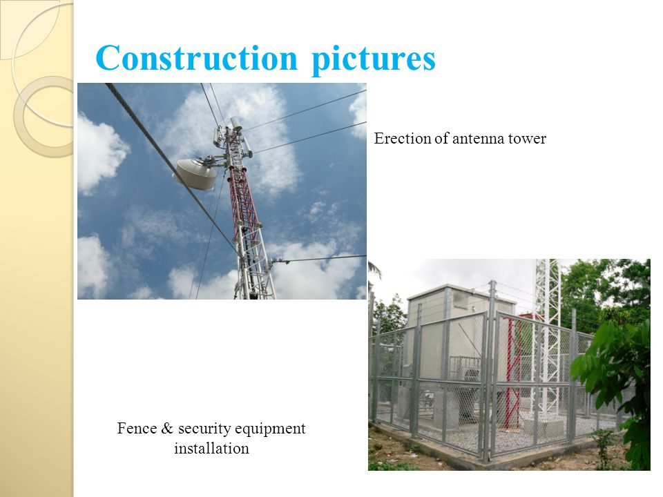 Construction pictures Erection of antenna tower Fence & security equipment installation