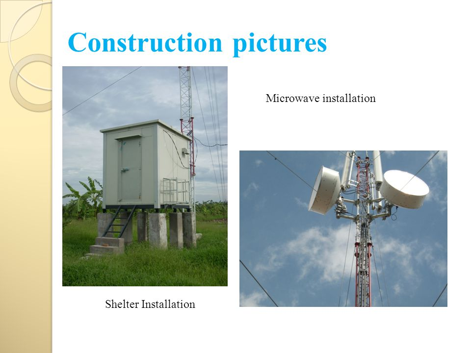 Construction pictures Microwave installation Shelter Installation
