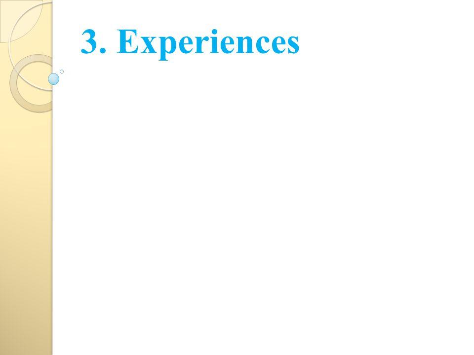 3. Experiences