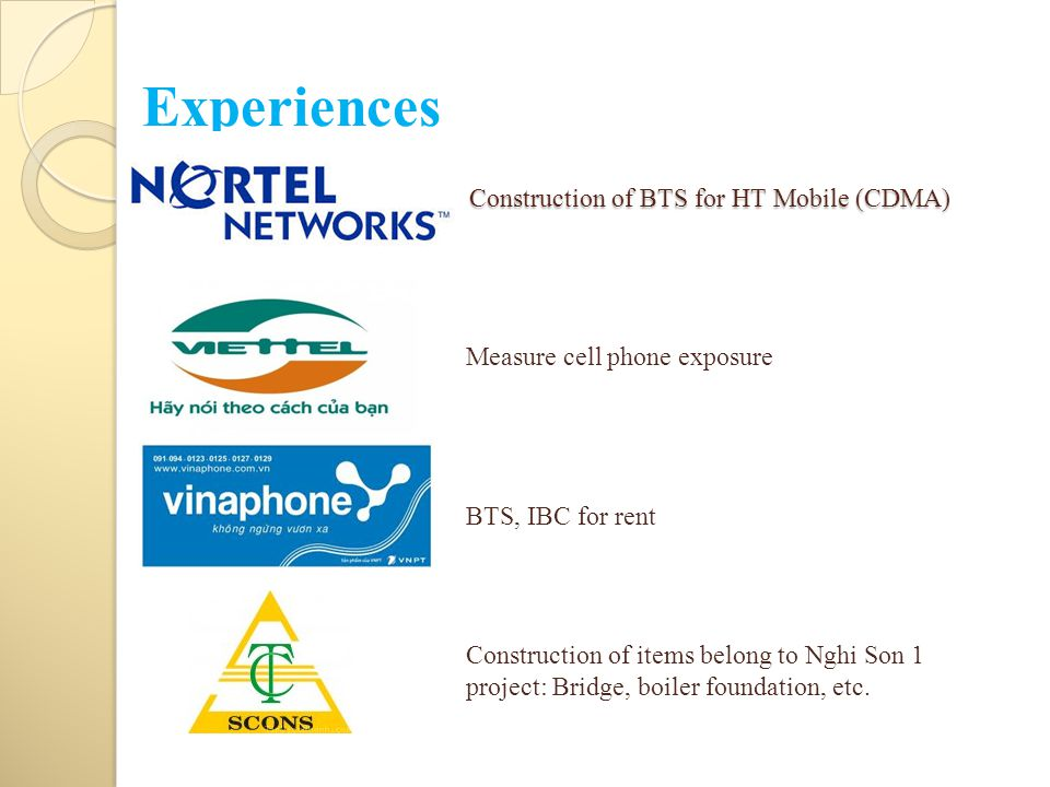 Construction of BTS for HT Mobile (CDMA) BTS, IBC for rent Measure cell phone exposure Construction of items belong to Nghi Son 1 project: Bridge, boiler foundation, etc.