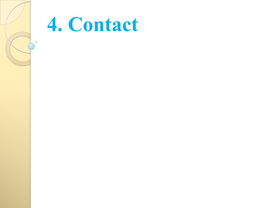 4. Contact