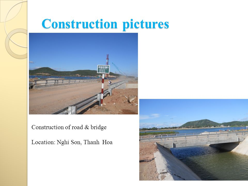 Construction pictures Construction of road & bridge Location: Nghi Son, Thanh Hoa