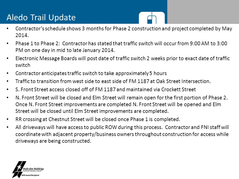 Aledo Trail Phase 1/Phase 2 – RR Crossings Chestnut RR crossing to be closed to general public traffic once relocation of existing gates to southbound Aledo Trail RR crossing begins.