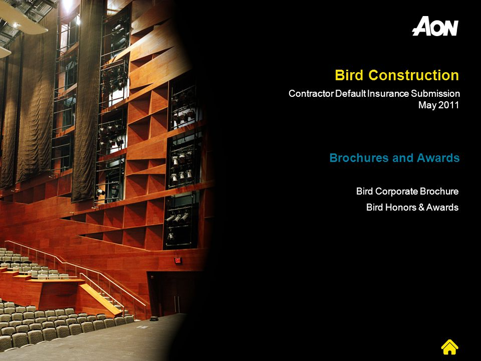 Bird Construction Bird Corporate Brochure Bird Honors & Awards Brochures and Awards Contractor Default Insurance Submission May 2011