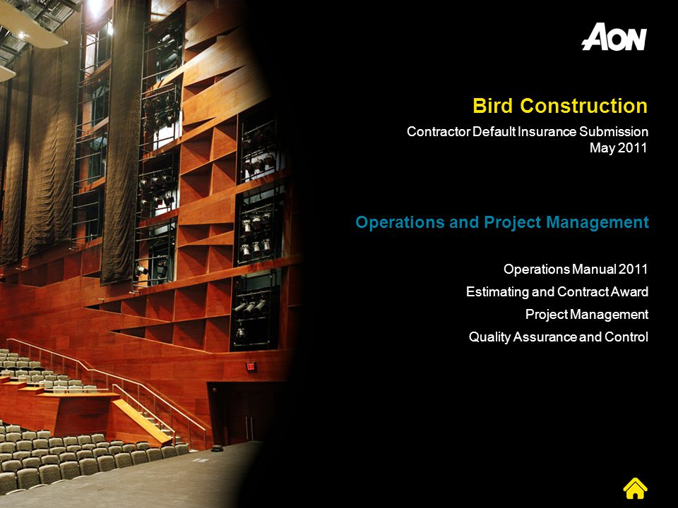 Bird Construction Operations and Project Management Operations Manual 2011 Estimating and Contract Award Project Management Quality Assurance and Cont