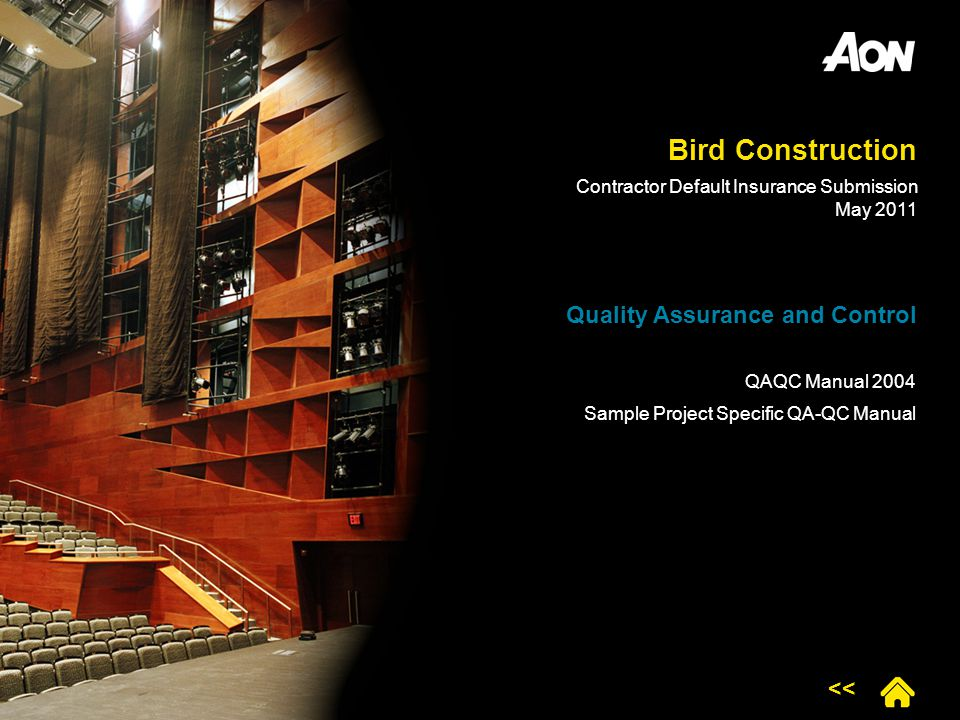 Bird Construction Quality Assurance and Control QAQC Manual 2004 Sample Project Specific QA-QC Manual << Contractor Default Insurance Submission May 2