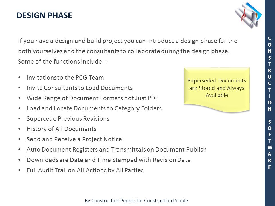 By Construction People for Construction People CONSTRUCTION SOFTWARECONSTRUCTION SOFTWARE DESIGN PHASE If you have a design and build project you can