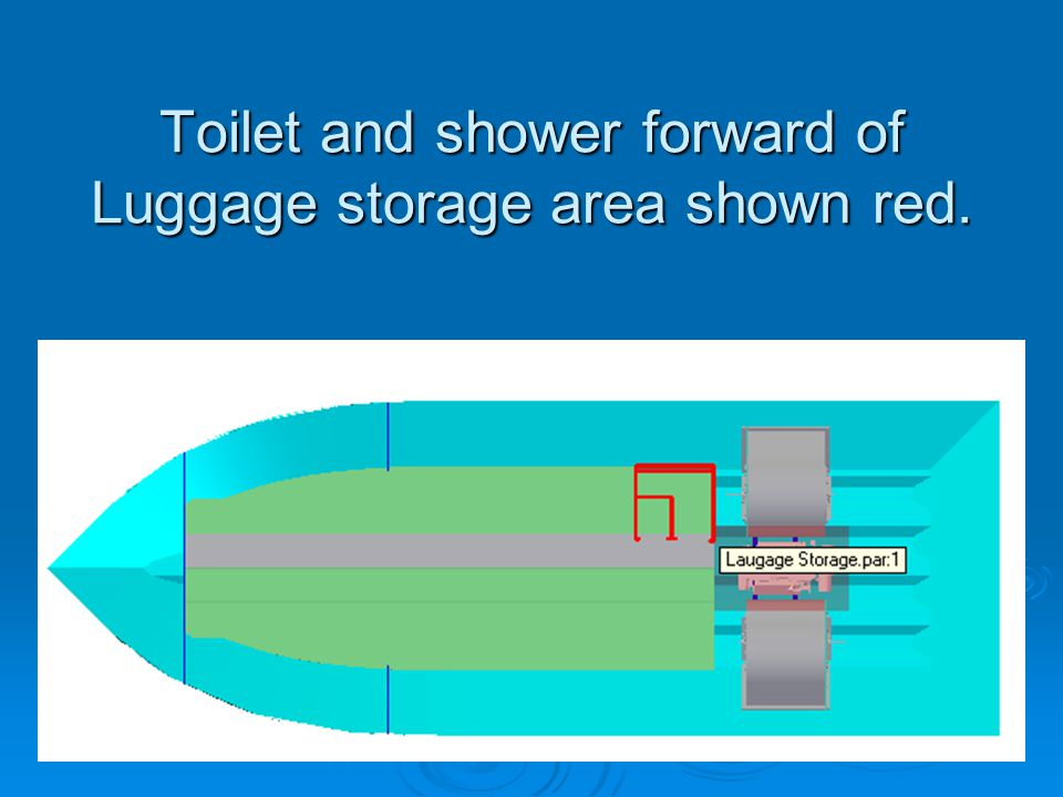 Toilet and shower forward of Luggage storage area shown red.