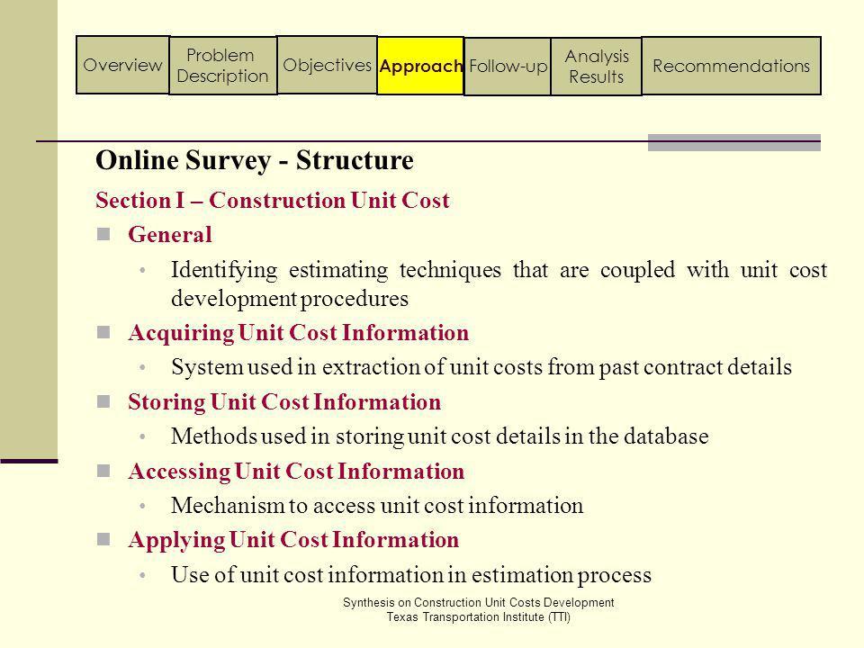 WSDOT - Unit Bid Analysis System Washington State Department of Transportation (WSDOT) Follow-up ApproachObjectivesOverview Problem Description Analysis Results Recommendations