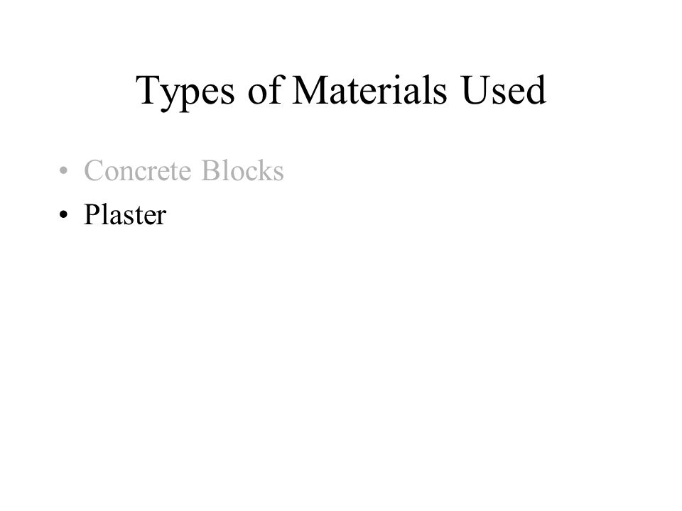 Types of Materials Used Concrete Blocks Plaster