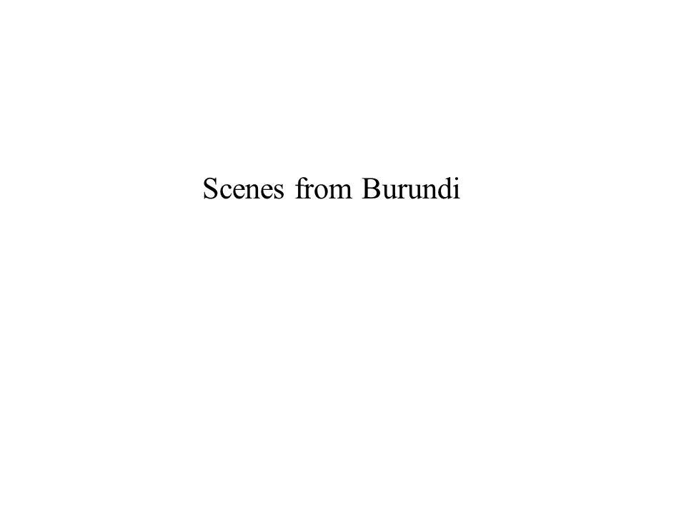 Scenes from Burundi