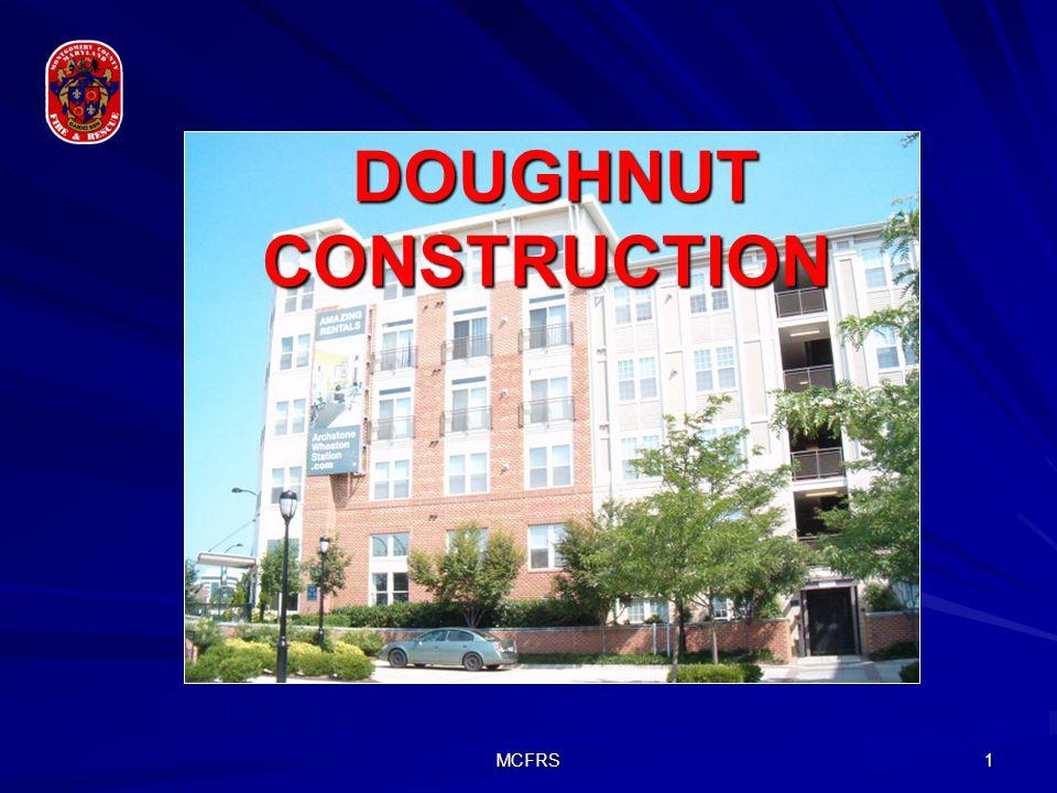 MCFRS 1 DOUGHNUT CONSTRUCTION DOUGHNUT CONSTRUCTION