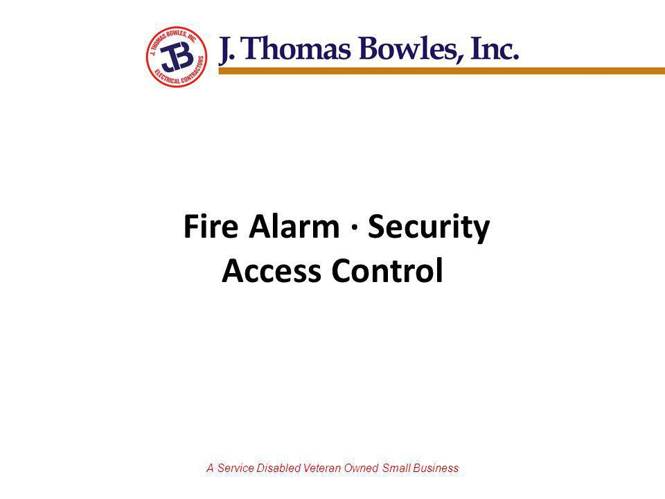 A Service Disabled Veteran Owned Small Business Fire Alarm · Security Access Control