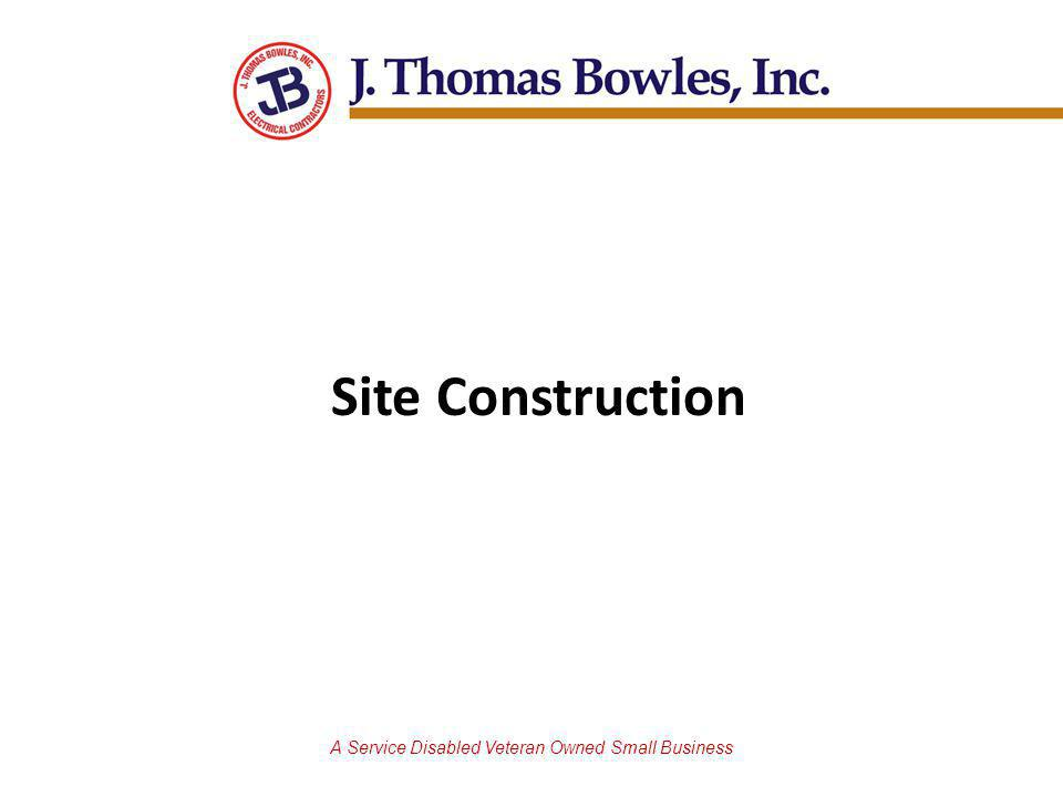 A Service Disabled Veteran Owned Small Business Site Construction