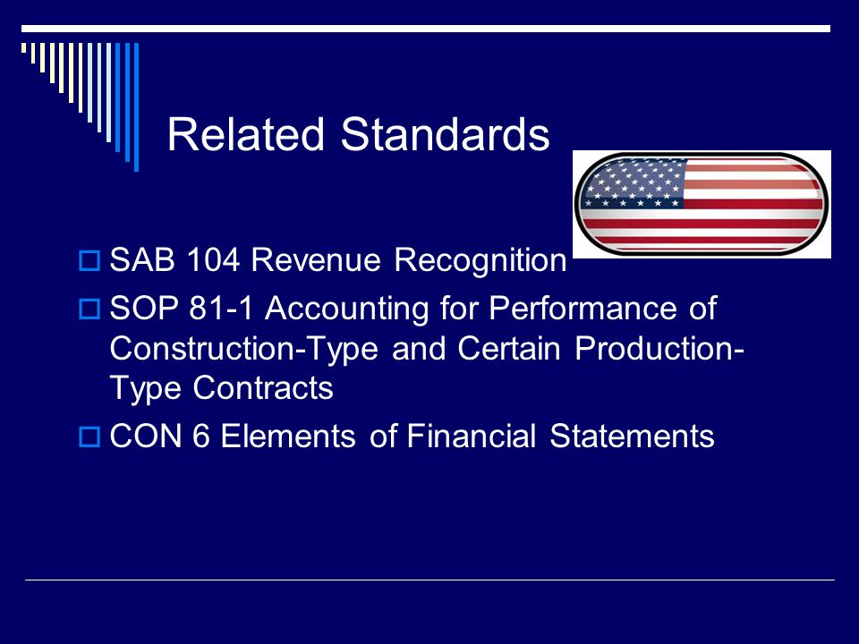 16 IAS 11 – Recognition of Contract Revenue and Expenses Revenue and costs are recognized when the outcome of the contract can be estimated reliably Reference is made to the stage of completion of the contract and the calculations are done cumulatively each reporting period Determining whether the outcome of the contract can be estimated reliably depends on the type of construction contract