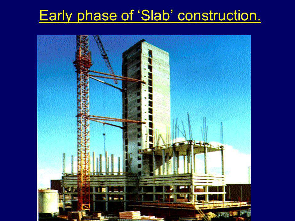 Early phase of Slab construction.
