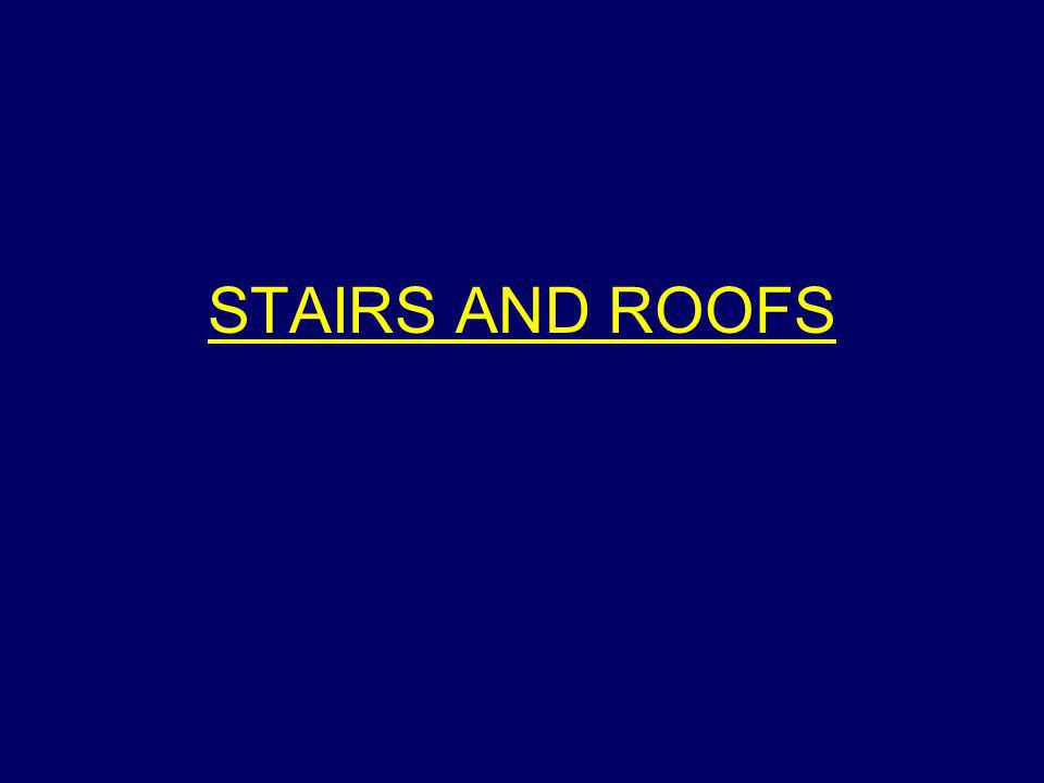 STAIRS AND ROOFS