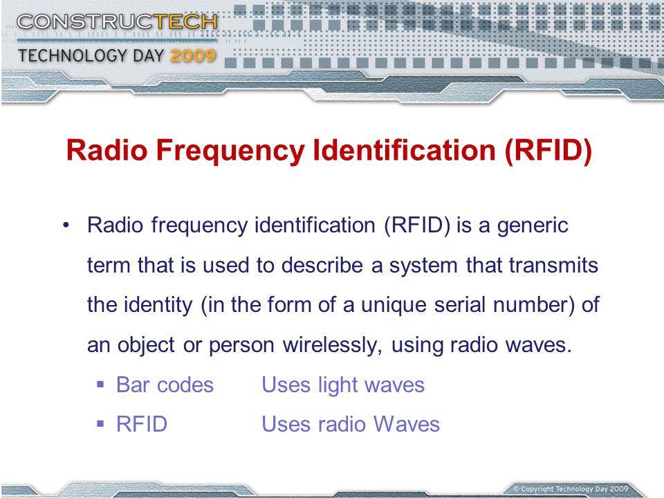 Radio Frequency Identification (RFID) Radio frequency identification (RFID) is a generic term that is used to describe a system that transmits the identity (in the form of a unique serial number) of an object or person wirelessly, using radio waves.