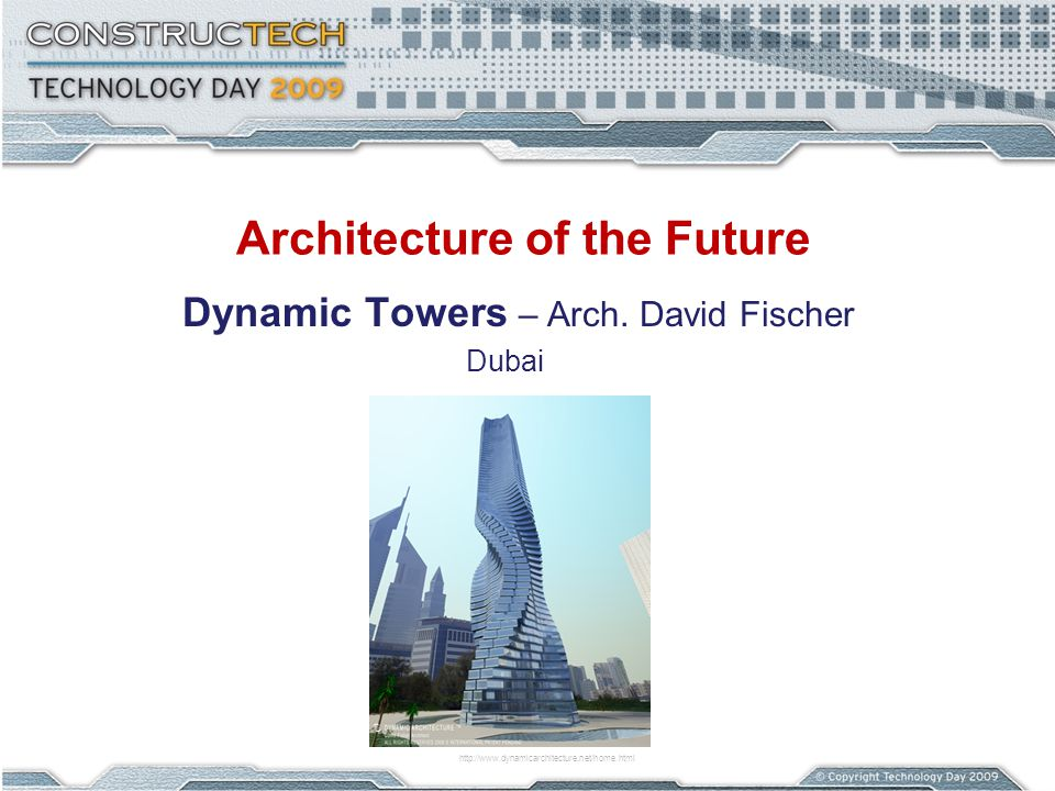 Architecture of the Future Dynamic Towers – Arch.