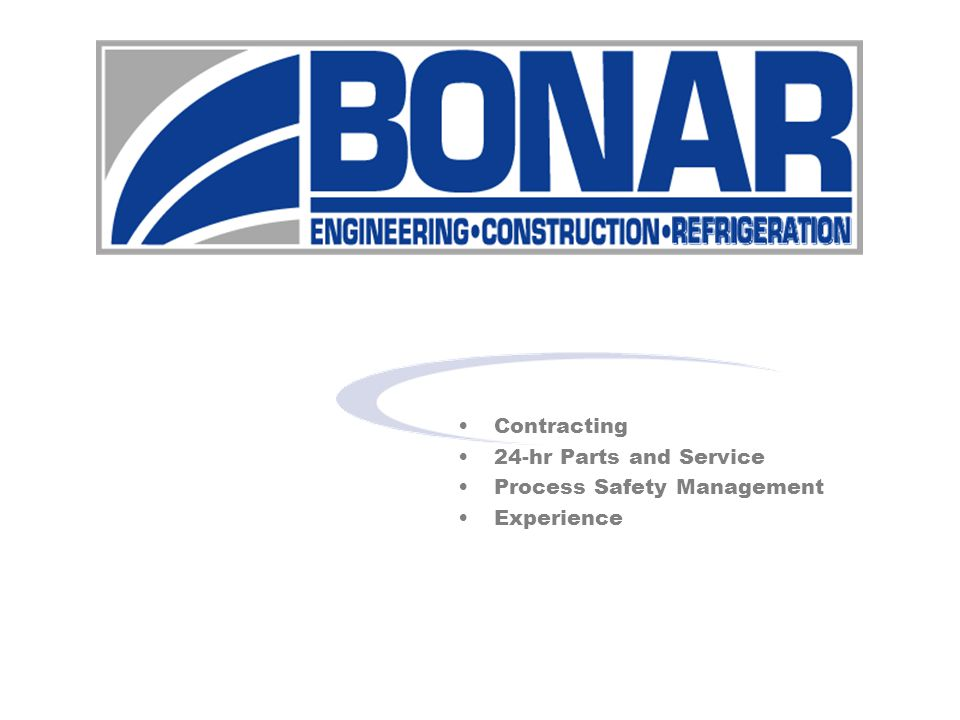 Contracting 24-hr Parts and Service Process Safety Management Experience