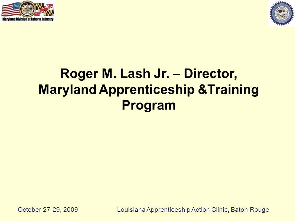 Multi Trade Pre-Apprenticeship October 27-29, 2009Louisiana Apprenticeship Action Clinic, Baton Rouge