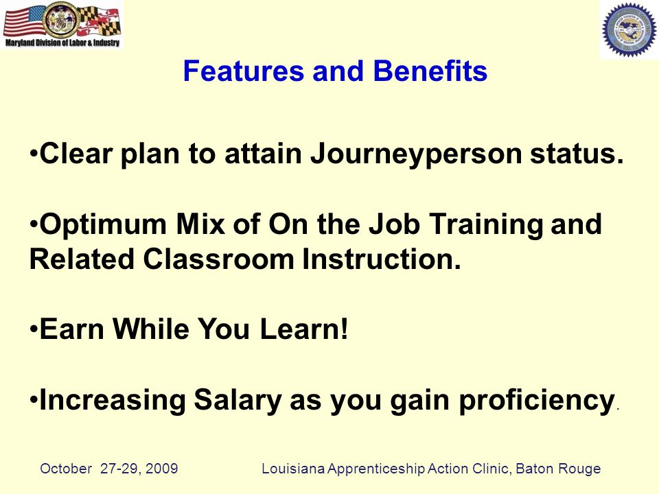 Features and Benefits Clear plan to attain Journeyperson status.