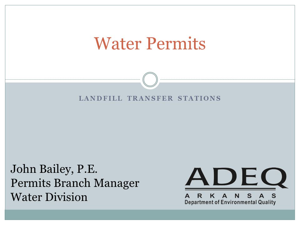 Permits to Discus Today Industrial Stormwater General Permit (IGP) All Transfer Stations must have.