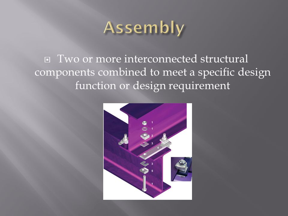 Two or more interconnected structural components combined to meet a specific design function or design requirement