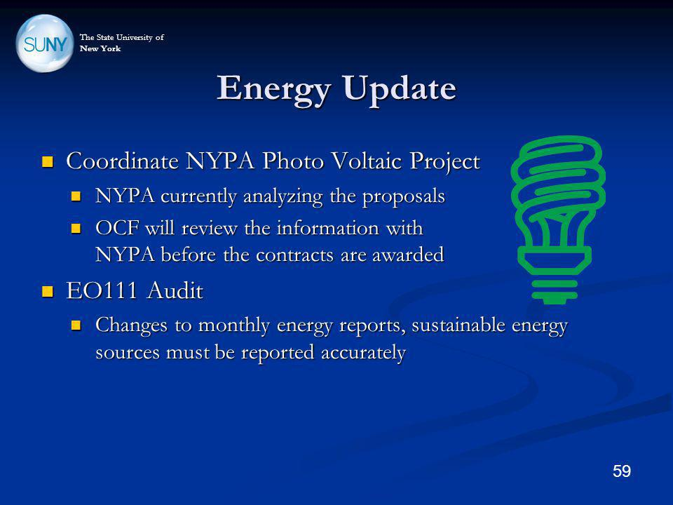 The State University of New York Energy Update Coordinate NYPA Photo Voltaic Project Coordinate NYPA Photo Voltaic Project NYPA currently analyzing th