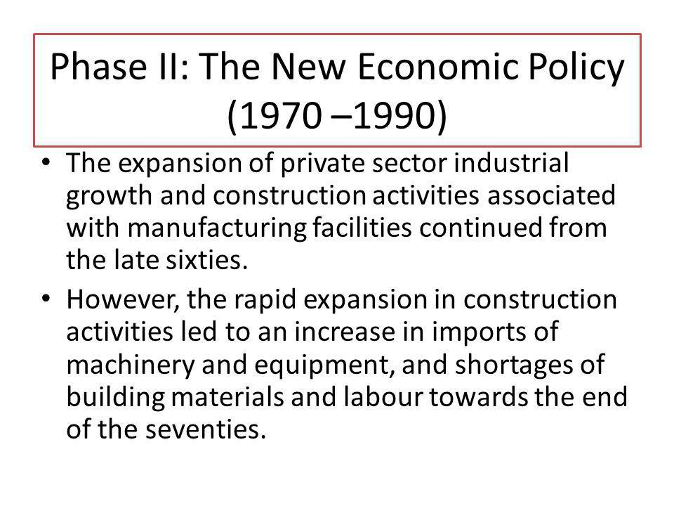 The expansion of private sector industrial growth and construction activities associated with manufacturing facilities continued from the late sixties
