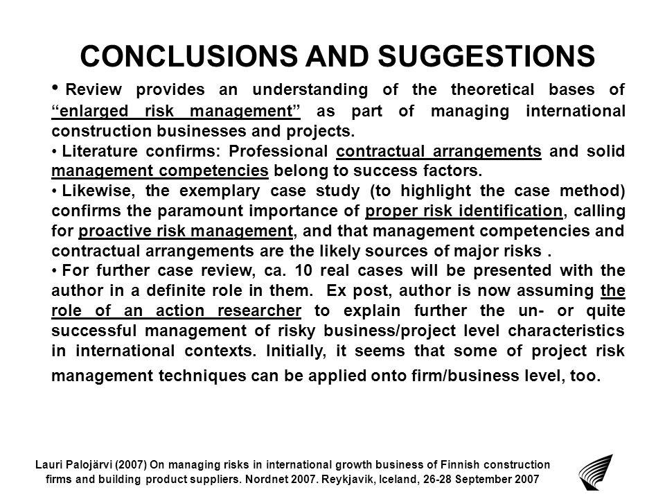 Lauri Palojärvi (2007) On managing risks in international growth business of Finnish construction firms and building product suppliers.