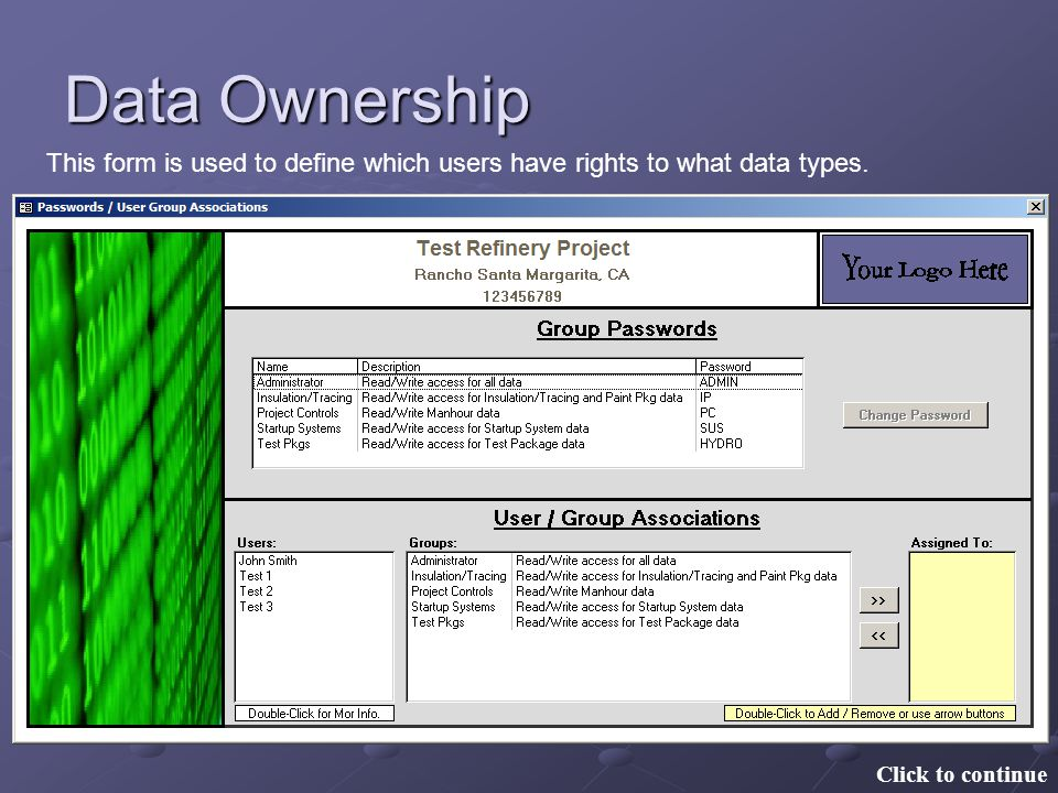 Data Ownership Click to continue This form is used to define which users have rights to what data types.