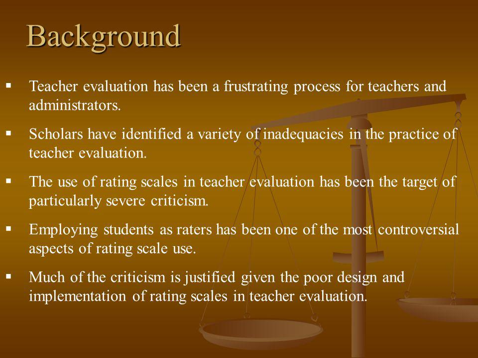 Background Teacher evaluation has been a frustrating process for teachers and administrators.