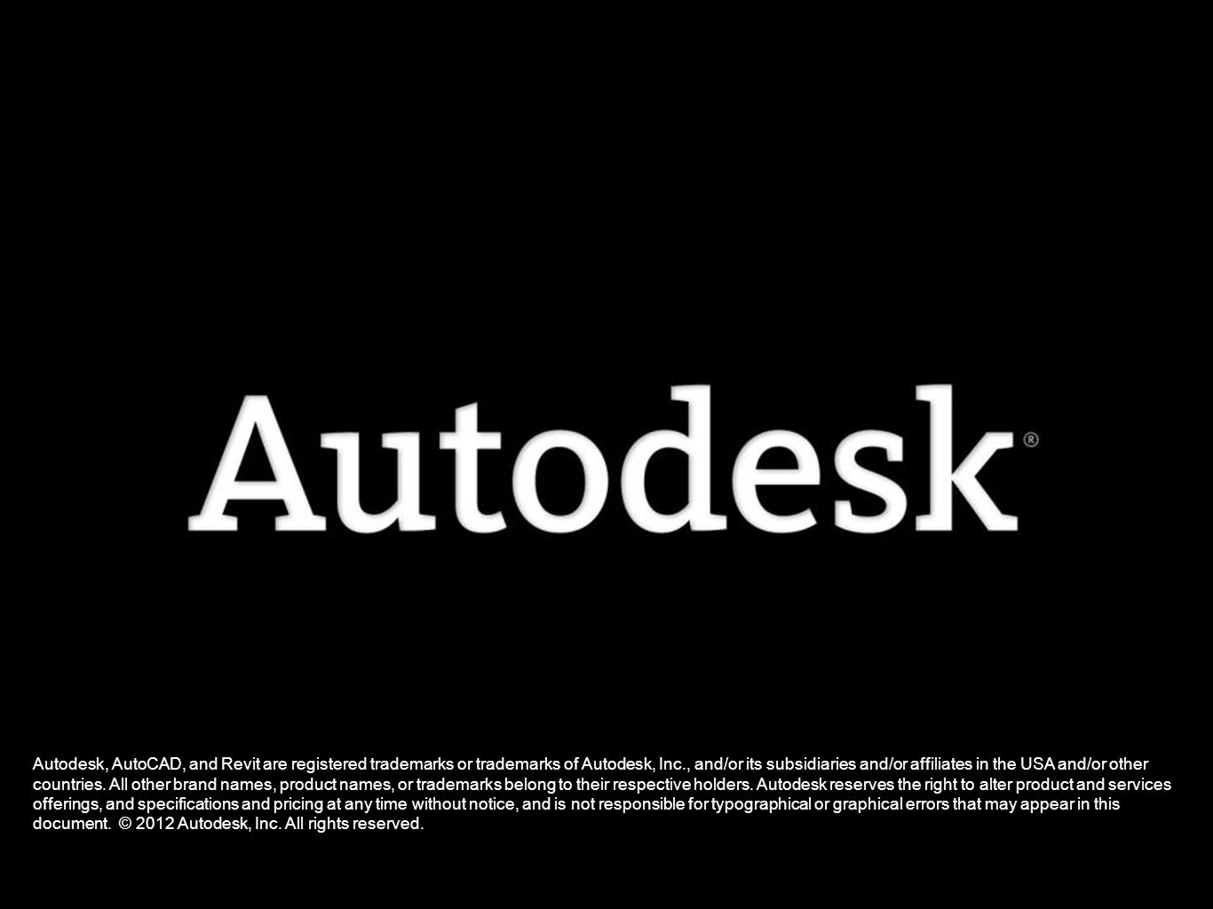 Autodesk, AutoCAD, and Revit are registered trademarks or trademarks of Autodesk, Inc., and/or its subsidiaries and/or affiliates in the USA and/or ot